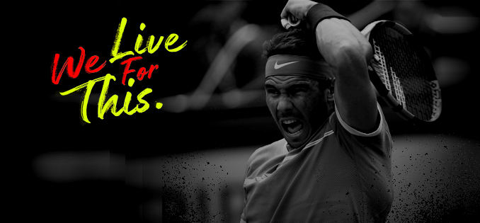 Rafael Nadal X Babolat We live for this